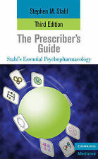 The Prescriber's Guide (Essential Psychopharmaco, Stephen Stahl, New