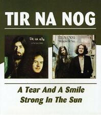 Tir Na Nog A Tear And A Smile/Strong In The Sun 2on1 CD NEW SEALED 2004