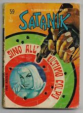 SATANIK  N. 59 SINO ALL' ULTIMO COLPO editoriale corno 1967