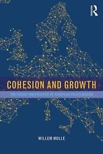 COHESION AND GROWTH: THE THEORY AND PRACTICE OF EUROPEAN POLICY MAKING- TEXTBOOK