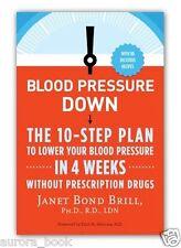 Blood Pressure Down Lower Blood Pressure in 4 Weeks by Janet Bond Brill WT69219