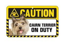 Dog Sign Caution Beware - Cairn Terrier