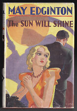 May Edginton - The Sun Will Shine - 1st/1st Odhams 1934, Original Jacket, Scarce