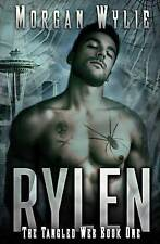 Rylen (the Tangled Web Book 1) by by Wylie, Morgan -Paperback