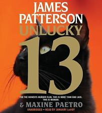 Women's Murder Club: Unlucky 13 No. 13 by James Patterson and Maxine Paetro...