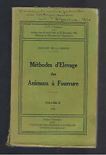 METHODES D'ELEVAGE DES ANIMAUX A FOURRURE II G.P.D'AIGNEAUX 1926  dédicacé