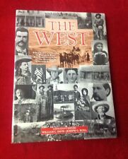 The West From Lewis & Clark to Wounded Knee Hardback Book W Davis J G Rosa 1994