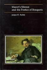 Manet's Silence and the Poetics of Bouquets (Essays in Art & Culture)