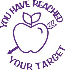 You Have Reached Your Target - Self inking teacher reward xstamper stamp