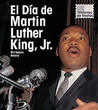 El Dia de Martin Luther King, Jr. (Martin Luther King, Jr. Day) (Historias de Fi