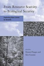 From Resource Scarcity to Ecological Security: Exploring New Limits to Growth (