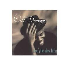 """WILL DOWNING """"LOVE'S THE PLACE TO BE"""" - CD"""