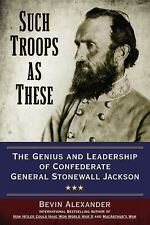 Such Troops As These General Stonewall Jackson (2015) SC