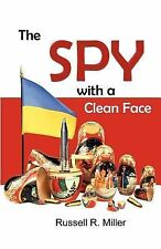 The Spy with a Clean Face by Miller, Russell R