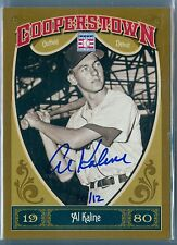 AL KALINE 2013 COOPERSTOWN RECOLLECTION COLLECTION AUTO AUTOGRAPH SP/12