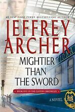 Mightier than the Sword (The Clifton Ch) by Jeffrey Archer [Paperback] NEW BRAND