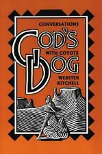 God's Dog: Conversations With Coyote