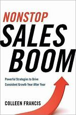 Nonstop Sales Boom: Powerful Strategies to Drive Consistent Growth Year After Ye