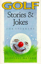 Matson, Geoffrey J. Golf Stories for Speakers (Foulsham Know How) Very Good Book