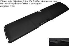 Black stitch cuir panneau inférieur Dash peau couvrir fits Smart Fortwo 451 07-14
