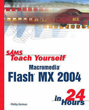 Sams Teach Yourself Macromedia Flash MX 2004 in 24 Hours Very Good Book