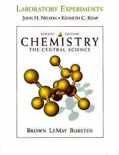 Chemistry: The Central Science : Laboratory Experiments Nelson, John H., Kemp,