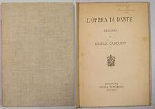 Carducci OPERA DI DANTE 1888 Zanichelli Bologna Svolgimento Letteratura