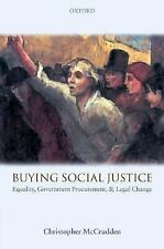 Buying Social Justice : Equality, Government Procurement, and Legal Change by...