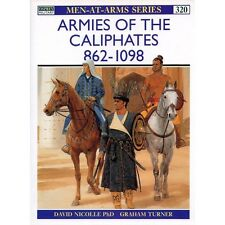 Osprey - Men-At-Arms Series - N.320 - Armies of the caliphates 862-1098