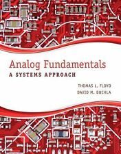 Analog Fundamentals: A Systems Approach, , Buchla, David M., Floyd, Thomas L., N