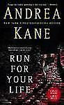 Run for Your Life by Andrea Kane (2007, PB) Comb ship 25¢ each add'l book