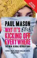 `Mason, Paul`-Why It`S Still Kicking Off Everywhere  BOOK NEW