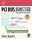 PCI Bus Demystified, Second Edition (Demystifying Technology Series)-ExLibrary