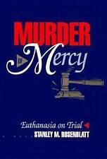 Murder of Mercy, Stanley M. Rosenblatt