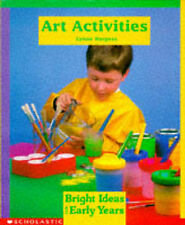Art Activities (Bright Ideas for Early Years),ACCEPTABLE Book