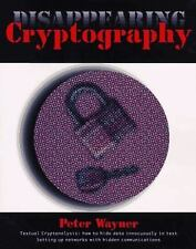 Disappearing Cryptography: Being and Nothingness on the Net (The-ExLibrary