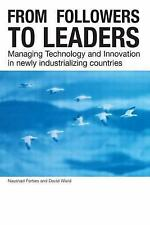 From Followers to Leaders: Managing Innovation in Newly Industrializin-ExLibrary