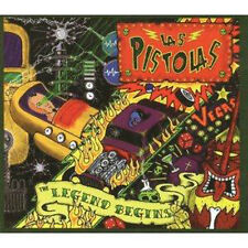 LAS PISTOLAS The Legend Begins CD British Psychobilly Neo Rockabilly NEW Raucous
