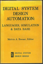 Digital System Design Automation; Melvin A Breuer ed