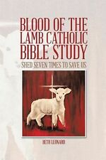 Blood of the Lamb Catholic Bible Study : Shed Seven Times to Save Us by Beth...