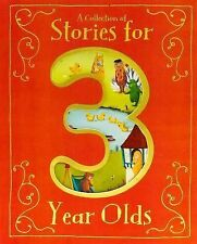 Collection Of Stories For 3 Year Olds Parragon Books