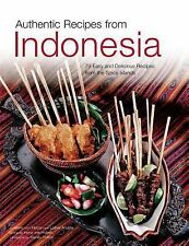 Authentic Recipes from Indonesia Authentic Recipes Series)