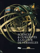 Science & curios at the Court of Versailles 18thcentury