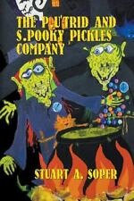 The P. U'Trid and S. Pooky Pickles Company by Stuart A. Soper (2013, Paperback)