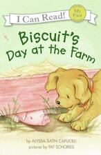 My First I Can Read: Biscuit's Day at the Farm by Alyssa Satin Capucilli...