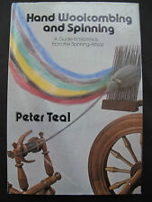 HAND WOOLCOMBING and SPINNING by PETER TEAL