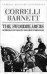 Cassell Military Classics: The Swordbearers: Supreme Command In The First World