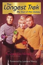 The Longest Trek : My Tour of the Galaxy by Grace Lee Whitney and Jim Denney...