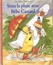 Sous la pluie avec bébé canard * HEST / BARTON * Lutin Poche * Ecole Des Loisirs