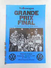 VOLKSWAGEN GRANDE PRIX FINAL (WHITE CITY) 5 OCTOBER  1977